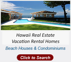 Hawaiian Islands Vacation Rentals & Real Estate